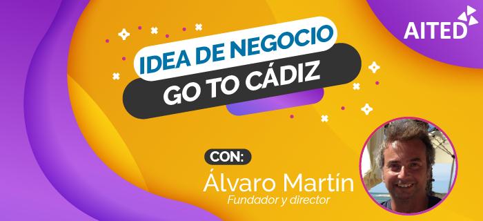 Idea de negocio online: Go To Cádiz